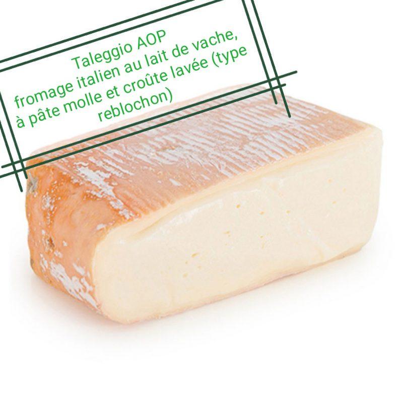 Taleggio AOP Produits Italiens